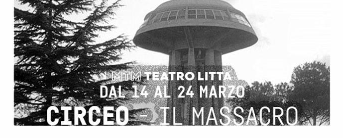 Circeo - Il massacro - Teatro Litta