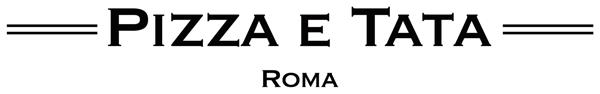 Pizza e Tata Roma